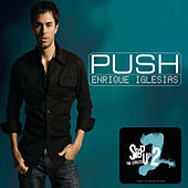 Push (No Rap Version) von Enrique Iglesias