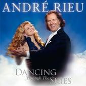 Dancing Through The Skies de André Rieu