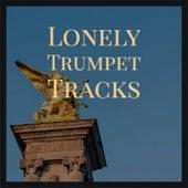 Lonely Trumpet Tracks von Various Artists