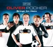Bringt ihn heim von Oliver Pocher