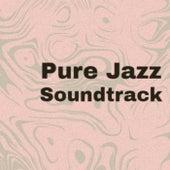 Pure Jazz Soundtrack fra Various Artists