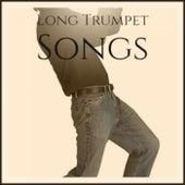 Long Trumpet Songs de Various Artists