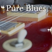 Pure Blues by Various Artists