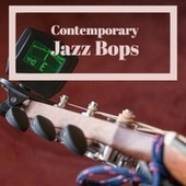 Contemporary Jazz Bops de Various Artists