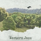 Western Jazz de Various Artists
