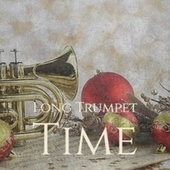 Long Trumpet Time de Various Artists