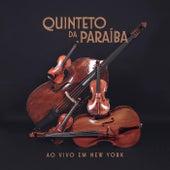 Quinteto da Paraiba ao vivo em New York by Quinteto da Paraiba