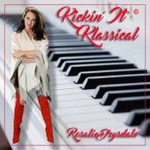 Kickin' It Klassical de Rosalie Drysdale