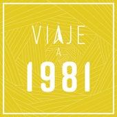 Viaje a 1981 de Various Artists