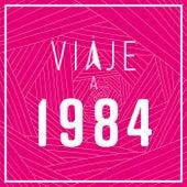 Viaje a 1984 de Various Artists