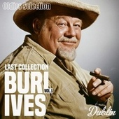 Oldies Selection: Last Collection, Vol. 1 by Burl Ives
