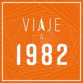 Viaje a 1982 de Various Artists