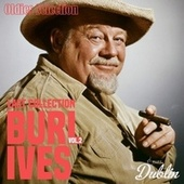 Oldies Selection: Last Collection, Vol. 2 by Burl Ives