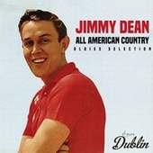 Oldies Selection: All American Country by Jimmy Dean