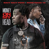 Money On My Head de Wavy Navy Pooh