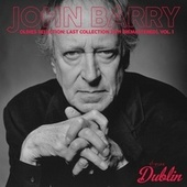 Oldies Selection: Last Collection 2019 (Remastered), Vol. 1 by John Barry