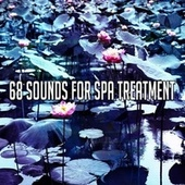 68 Sounds for Spa Treatment de Musica Relajante
