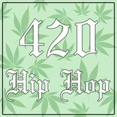 420 Hip Hop von Various Artists