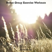 Sweat Group Exercise Workouts by Noodle Scandal