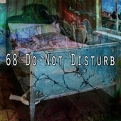 68 Do Not Disturb by S.P.A