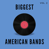 Biggest American Bands - Vol. 2 fra Various Artists