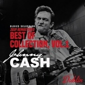 Oldies Selection: Best of Collection (2019 Remastered), Vol. 1 von Johnny Cash