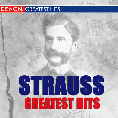 Strauss Greatest Hits by Various Artists