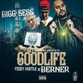 Good Life de Bigg Sess