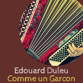 Edouard Duleu - Comme un Garcon von Edouard Duleu