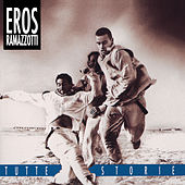Tutte Storie/Original Italian Version von Eros Ramazzotti