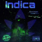 Indica (slowed and chopped) by Alumni Royale