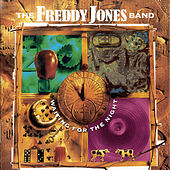Waiting For The Night by Freddy Jones Band