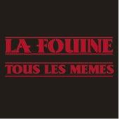 Tous Les Mêmes by La Fouine