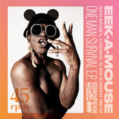 One Man Survival EP by Eek-A-Mouse