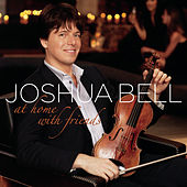 At Home With Friends de Joshua Bell