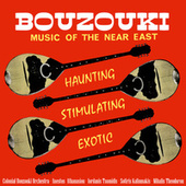 Bouzouki: Music of the Near East by The Bouzouki Orchestra