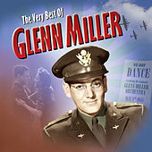 The Very Best Of by Glenn Miller