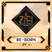 KINGDOM <RE-BORN> Pt. 1 de Various Artists