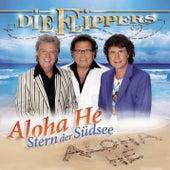 Aloha He - Stern der Südsee von Die Flippers