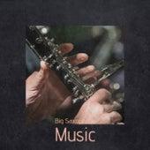 Big Saxophone Music de Various Artists