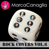 Rock Covers Vol.6 de Marca Canaglia