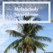 Melancholy Saxophone Tracks de Various Artists
