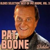 Oldies Selection: Best of Pat Boone, Vol. 3 de Pat Boone