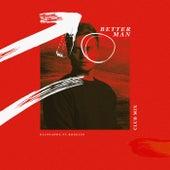 Better Man (Club Mix) by Klingande