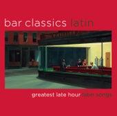 Bar Classics Latin von Various Artists