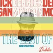 Oldies Selection: The Best Of de Derrick Morgan