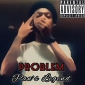 Pan's Legend (Freestyle) by Problem
