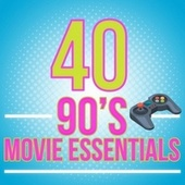 40 90's Movie Essentials by Various Artists