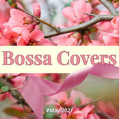 Bossa Covers (#May 2021) de Francesco Digilio