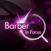Barber - In Focus by Various Artists